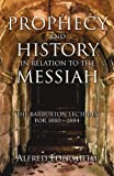 img - for Prophecy and History in Relation to the Messiah: book / textbook / text book