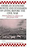 img - for American Economic Growth and Standards of Living before the Civil War (National Bureau of Economic Research Conference Report) book / textbook / text book