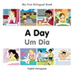 A Day / Um Dia: English-Portuguese