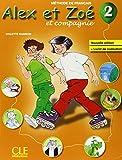 Alex et Zoé et compagnie 2 - Méthode de français: Livre de l'élève + livret de civilisation