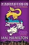 The Dragon Head King of Hong Kong: Th...