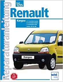 Renault Kangoo. Benzin- und Dieselmodelle 1.1/1.4 Benziner