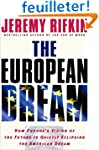 The European Dream: How Europe's Visi...