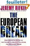 The European Dream: How Europe's Visi...
