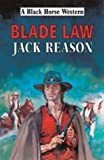 img - for Blade Law (Black Horse Western) book / textbook / text book
