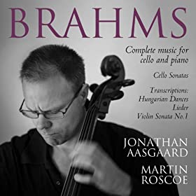 Brahms Complete Music for Cello and Piano
