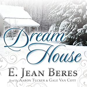 Dream House | [E. Jean Beres]
