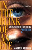 In the Blink of an Eye Revised 2nd Edition (1879505622) by Walter Murch