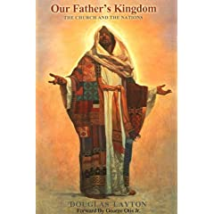 Our Father's Kingdom: The Church and the Nations