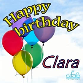 Amazon.com: Happy Birthday Clara (Auguri Clara): Michael & Frencis