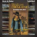 Trail of the Circle Star: Cass Darringer Series, Book 2 (       UNABRIDGED) by Lee Martin Narrated by J. P. O'Shaughnessy
