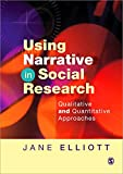 img - for Using Narrative in Social Research: Qualitative and Quantitative Approaches book / textbook / text book