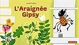 "Afficher ""L'Araignée Gipsy"""