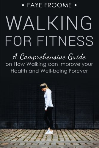 Walking to improve your health