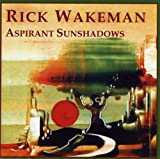 Aspirant Sunshadows by Wakeman, Rick [Music CD]