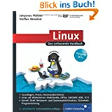 Linux, Ausgabe 2011: Das umfassende Handbuch (Galileo Computing)