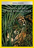 Hidden World of the Bengal Tiger [Import]