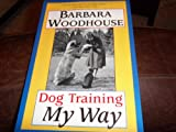 Dog Training My Way