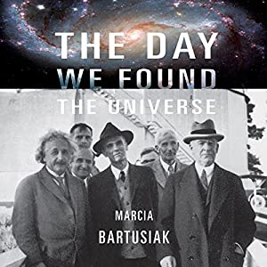The Day We Found the Universe Audiobook