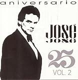 25 Aniversario, Volume 2 von José José