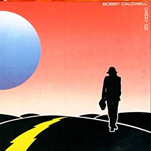 Bobby Caldwell Carry On