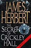 Cover of The Secret of Crickley Hall by James Herbert 0330411683