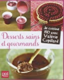 Desserts sains et gourmands