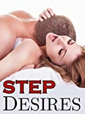 Step Desires (Twelve Book Taboo Erotic Box Set Collection Bundle of First Time Tales)