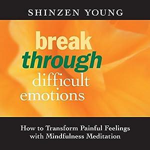 Break Through Difficult Emotions Speech