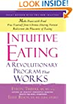 Intuitive Eating, 3rd Edition: A Revo...