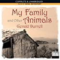 My Family and Other Animals (       UNABRIDGED) by Gerald Durrell Narrated by Nigel Davenport
