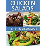Chicken Salads Book: Amazing, Healthy and Light Chicken Salad Recipes! ~ Amanda Miocic