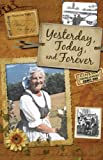 Yesterday, Today, and Forever by Maria Von Trapp
