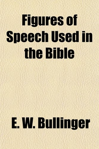 Figures of Speech Used in the Bible