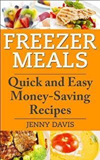 (FREE on 5/29) Freezer Meals: Quick And Easy Money-saving Recipes by Jenny Davis - http://eBooksHabit.com