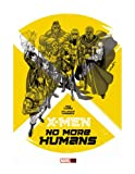 img - for X-Men: No More Humans book / textbook / text book