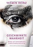 Geschminkte Wahrheit: Make-up-Geheimnisse einer Starvisagistin