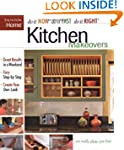 Kitchen Makeovers (Do It Now Do It Fa...