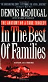 img - for In the Best of Families: The Anatomy of a True Tragedy book / textbook / text book