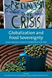 img - for Globalization and Food Sovereignty: Global and Local Change in the New Politics of Food (Studies in Comparative Political Economy & Public Policy) book / textbook / text book