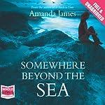 Somewhere Beyond the Sea | Amanda James