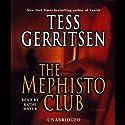 The Mephisto Club: A Novel (       ungekürzt) von Tess Gerritsen Gesprochen von: Kathe Mazur