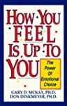 How You Feel is Up to You: The Power...