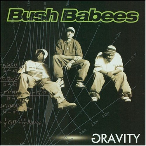 Da Bush Babees-Gravity-CD-FLAC-1996-hbZ Download