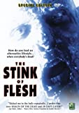 The Stink of Flesh (Special Edition)