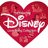 「The Essential Disney ~Love Song Collection~」
