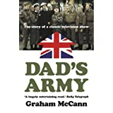 Dad's Army: The Story of a Classic Television Showby Graham McCann