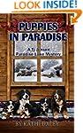 Puppies in Paradise (Tj Jensen Paradi...