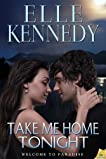 Take Me Home Tonight: Welcome to Paradise, Book 2