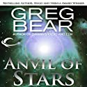 Anvil of Stars: A Sequel to The Forge of God Audiobook by Greg Bear Narrated by Stephen Bel Davies